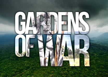 GARDENS OF WAR – Feature Film